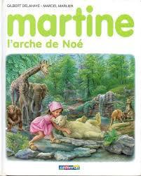 Martine et l'arche de Noé de DELAHAYE