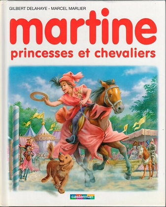 Martine princesses et chevaliers de DELAHAYE