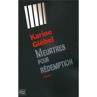 Meurtres pour rédemption de Karine Giebel