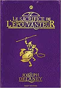 le sacrifice de l'épouventeur de Joseph Denlaey