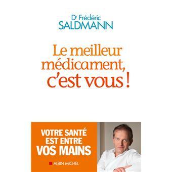 Le meilleur medicament c'est vous du Dr Saldmann