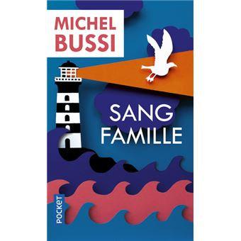 Sang famille de Michel Bussi