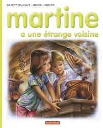 Martine a une étrange voisine de DELAHAYE
