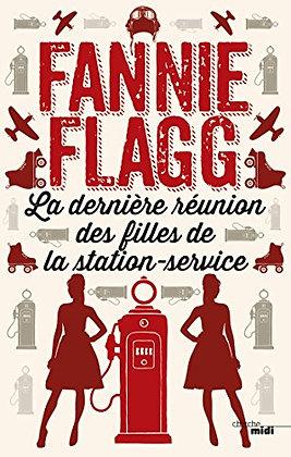 La dernière réunion des filles de la station service de Fannie Flagg