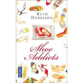 Shoe addicts de Beth Harbison