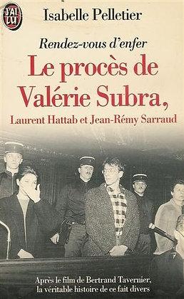 Le procés de Valérie Subra