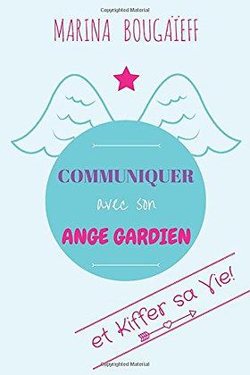 Communiquer avec son ange gardien de Bougaieff