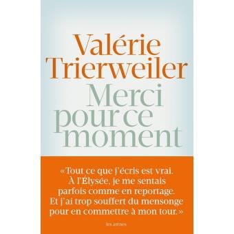 Merci pour ce moment de Valérie Trierweiller