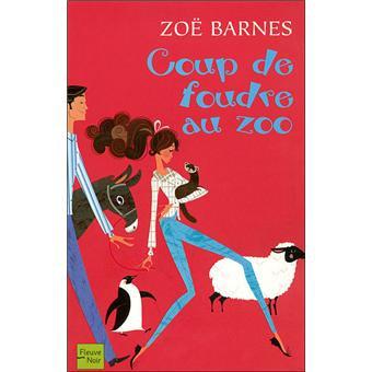 Coup de foudre au zoo de Zoe Barnes