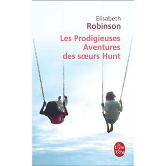 Les prodigieuses aventures des soeurs Hunt d'Elisabheth Robinson
