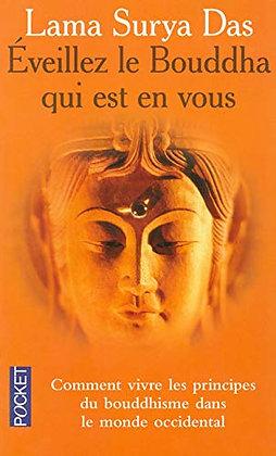 Eveillez le Bouddha qui est en vous