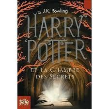 Harry Potter et la chambre des secrets de JK ROWLING