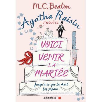 Voici venir la mariée d'Agatha Raisin