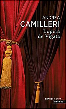 l'opéra de vigata d'Andrea Camilleri