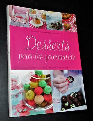 Desserts pour les gourmands