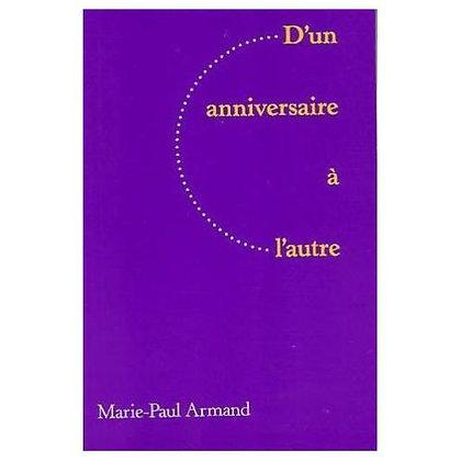 D'un anniversaire à l'autre de Armand