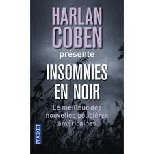 Insomnies en noir de HARLAN COBEN