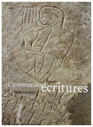 L'aventure des écritures (Naissances)