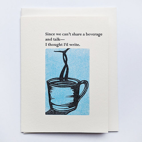 Card-Since we Can't Share a Beverage...