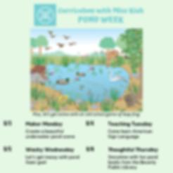 Pond Week