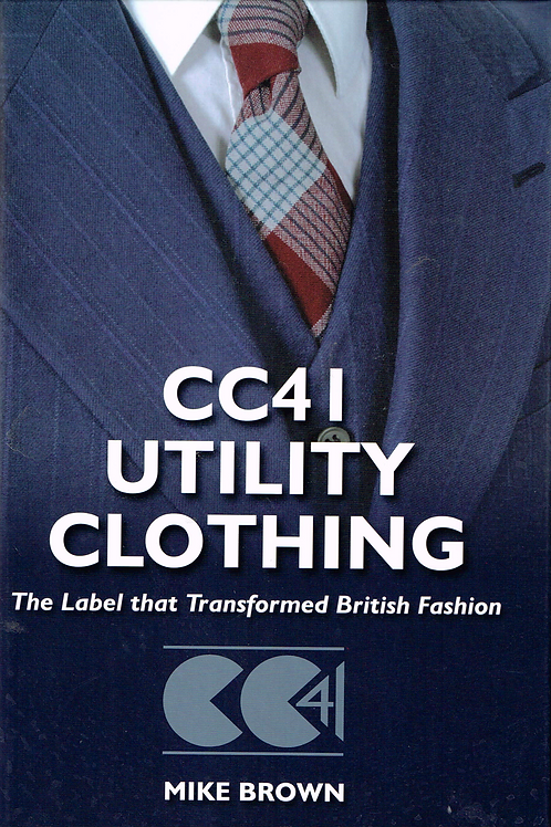 CC41 Utility Clothing – the label that transformed Britain
