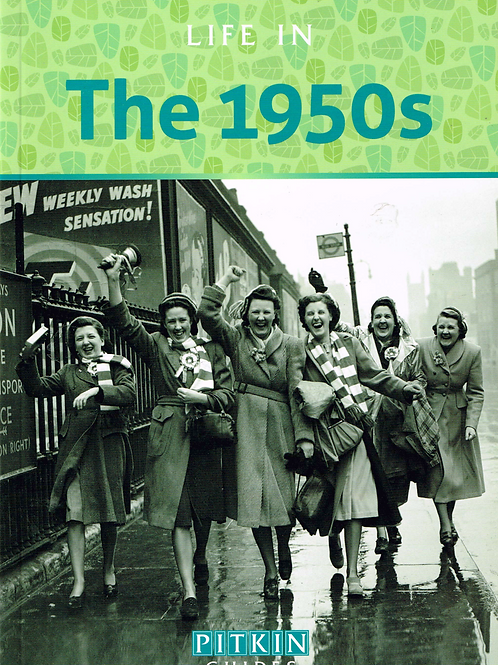 Life in the 1950s - Mike Brown