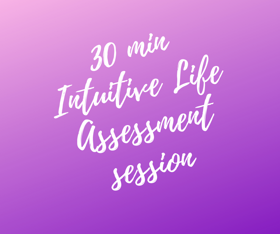 30 minute Intuitive Life Assessment