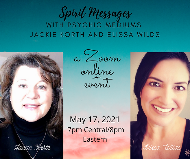 Spirit Messages with Jackie Korth and Elissa Wilds