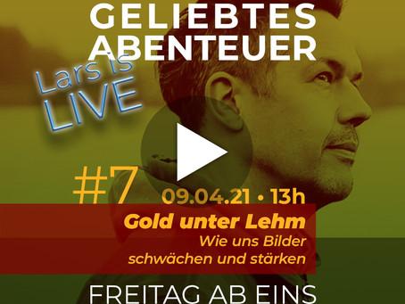 Lars is Live: »Gold unter Lehm«
