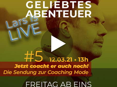 Lars is Live: »Jetzt coacht er auch noch! Die Sendung zur Coaching Mode«