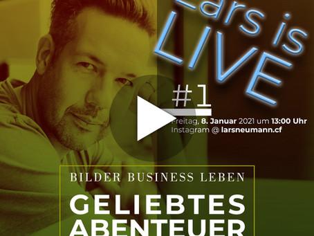 Lars is LIVE: »Geliebtes Abenteuer«