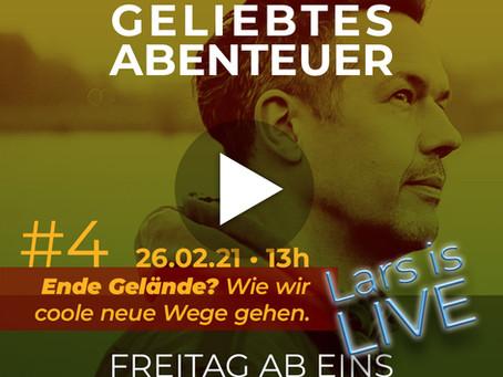 Lars is LIVE: »Ende Gelände? Wie wir coole neue Wege gehen.«
