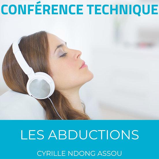 Conférence technique : Les abductions
