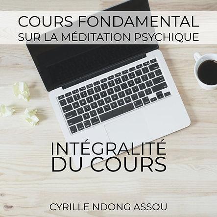 Cours fondamental sur la méditation psychique