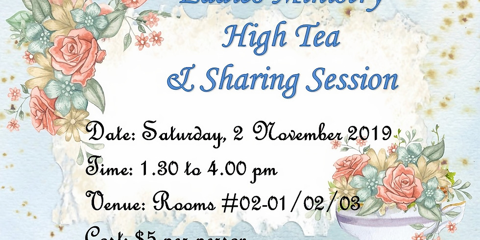 Ladies Ministry High Tea & Sharing Session