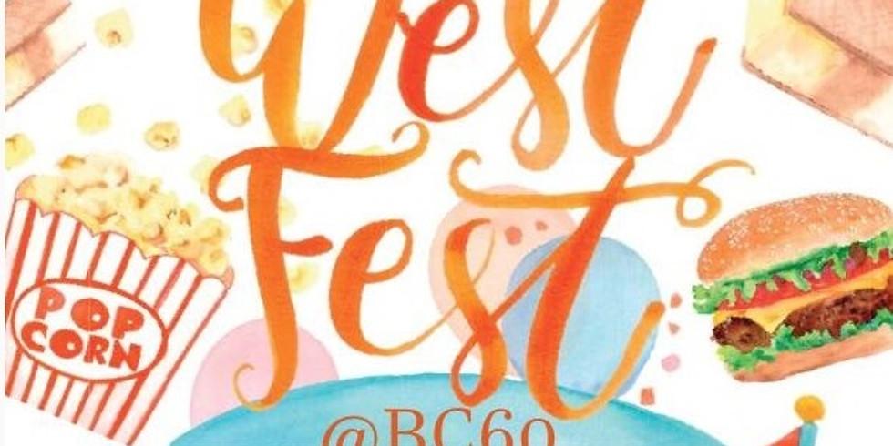 West Fest! @BC60 西海岸嘉年华会