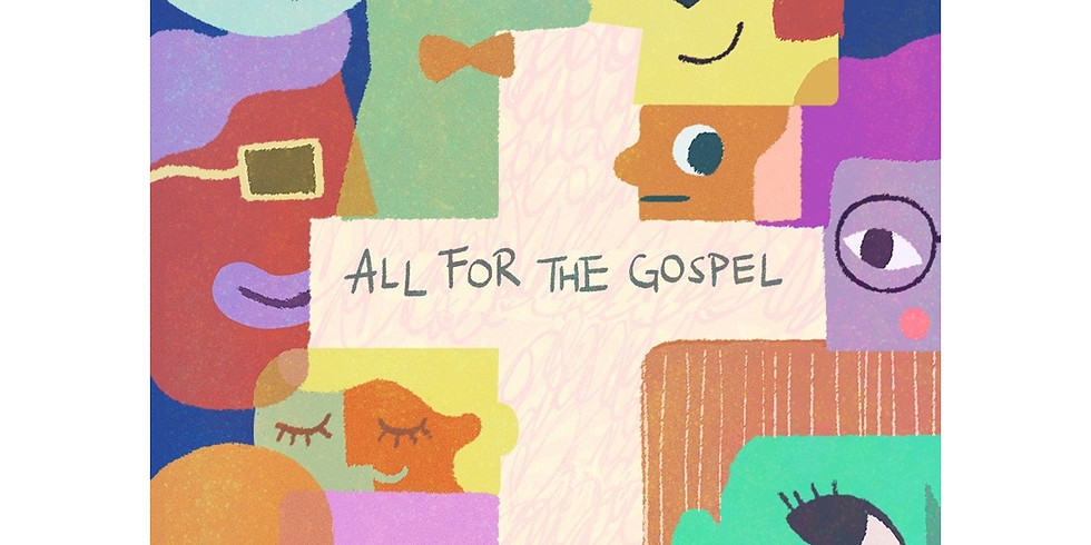 YAF Retreat 2021: ALL FOR THE GOSPEL