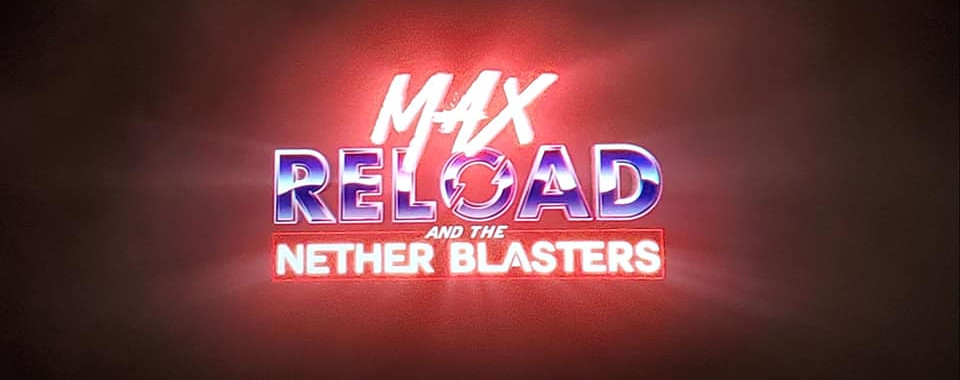 2019-11-21 Max Reload & the Netherblaste