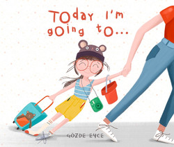 Today I'm Going to...