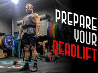 Prepare Your Deadlift