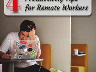 Four Productivity Tips For Remote Workers