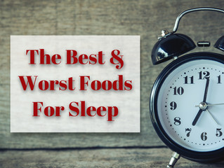 The Best and Worst Foods for Sleep