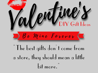 Valentine's DIY Gift Ideas