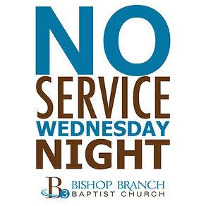 No Wednesday Service.jpg