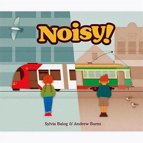 Noisy By Sylvia Balog and Andrew Burns
