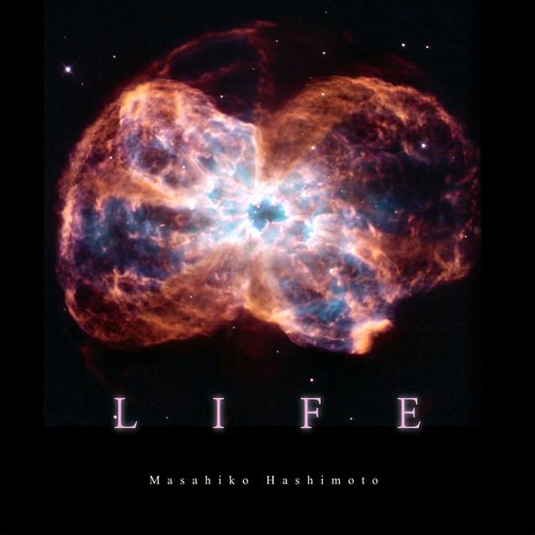 ニューアルバム名は「LIFE」。8月5日(土)ギャラクシティで発売します