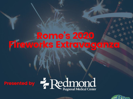 Rome's 2020 Fireworks Extravaganza presented by Redmond set for July 4th