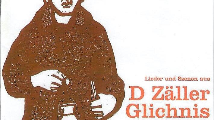 """CD """"D Zäller Glichnis"""""""