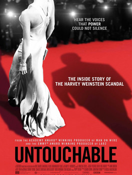 UNTOUCHABLE: The Rise and Fall of Harvey Weinstein