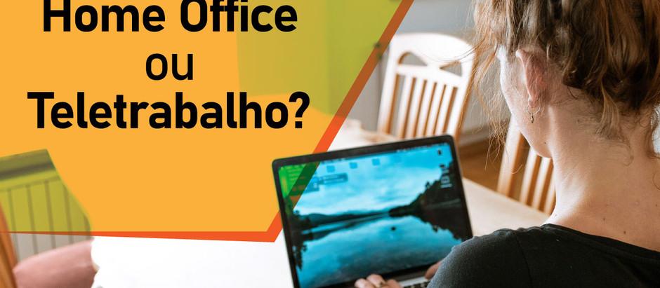 Home Office ou Teletrabalho?